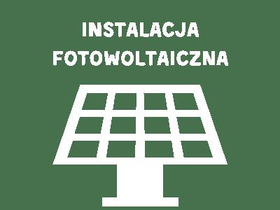 Fotowoltaika dla firm, domów i gospodarstw rolnych